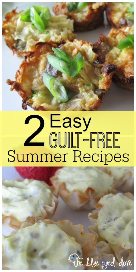 2 Easy Guilt Free Summer Recipes