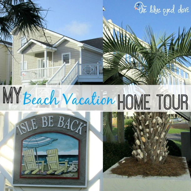 My Beach Vacation Home Tour