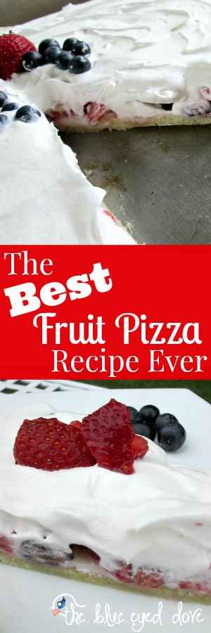The Best Fruit Pizza Recipe Ever