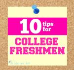 10 tips for College Freshmen