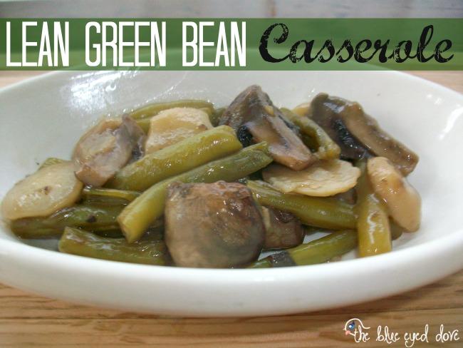 Lean Green Bean Casserole