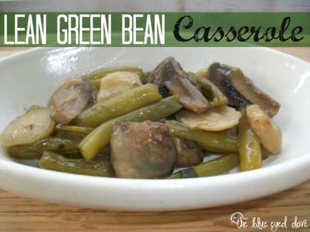 Lean Green Bean Casserole