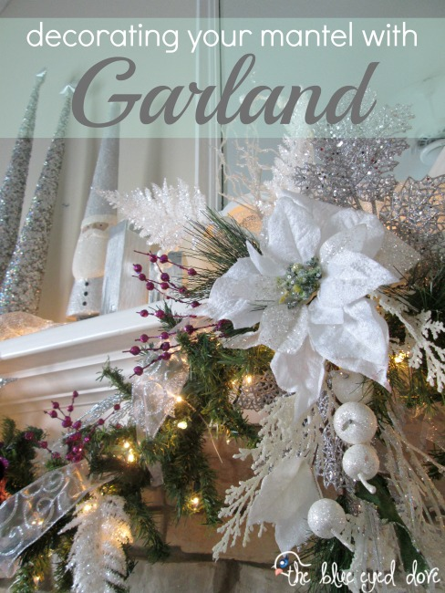Decorating your mantel with Garland
