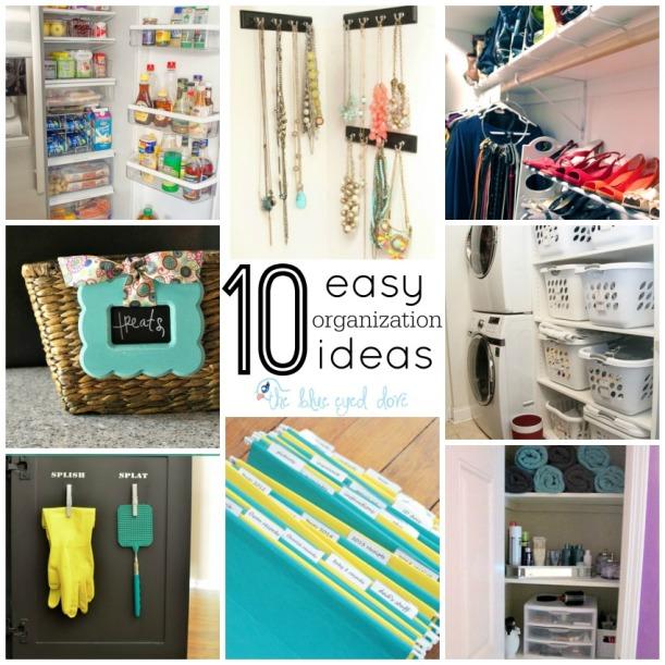 10 Easy Organization Ideas