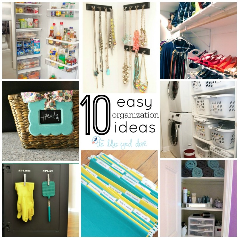 10 Easy Organization Ideas